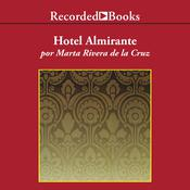 Hotel Almirante Audiobook, by Marta Rivera de la Cruz