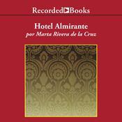 Hotel Almirante, by Marta Rivera de la Cruz