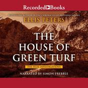 House of Green Turf Audiobook, by Ellis Peters