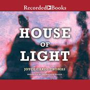 House of Light Audiobook, by Joyce Carol Thomas