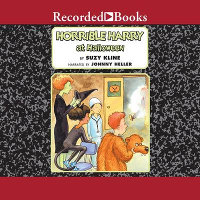 Horrible Harry at Halloween Audiobook, by Suzy Kline