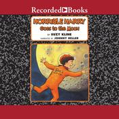 Horrible Harry Goes to the Moon Audiobook, by Suzy Kline