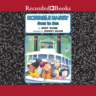 Horrible Harry Goes to Sea Audiobook, by Suzy Kline