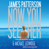 Now You See Her Audiobook, by James Patterson, Michael Ledwidge
