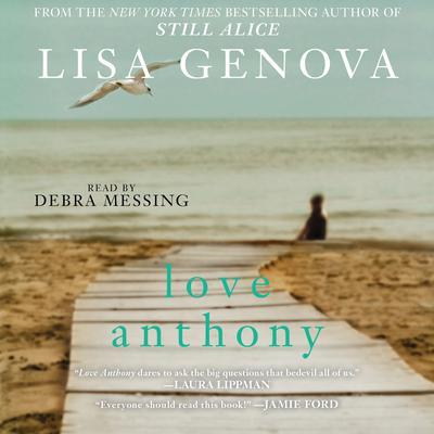 Love Anthony Audiobook, by Lisa Genova