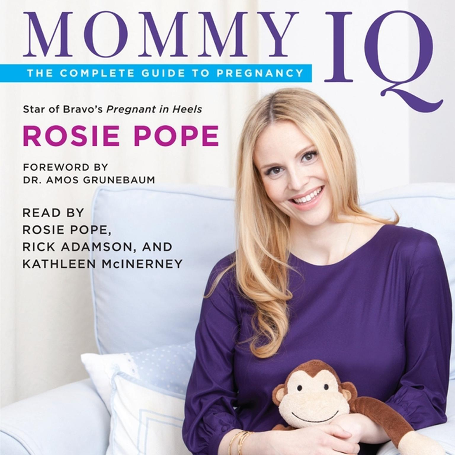 Printable Mommy IQ: The Complete Guide to Pregnancy Audiobook Cover Art