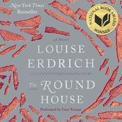 The Round House: A Novel, by Louise Erdrich