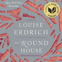 The Round House: A Novel Audiobook, by Louise Erdrich