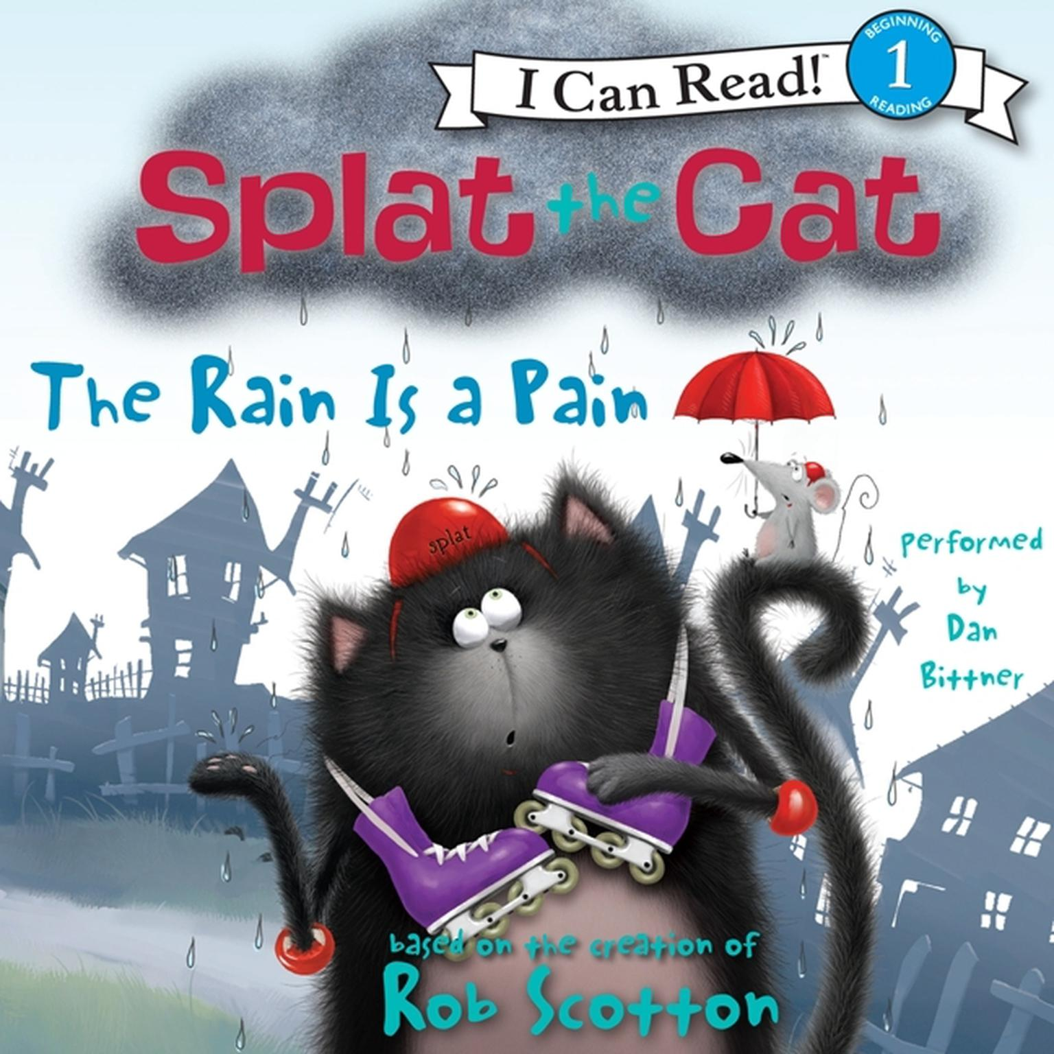 Printable Splat the Cat: The Rain Is a Pain Audiobook Cover Art