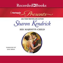 His Majesty's Child Audiobook, by Sharon Kendrick