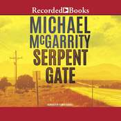 Serpent Gate Audiobook, by Michael McGarrity