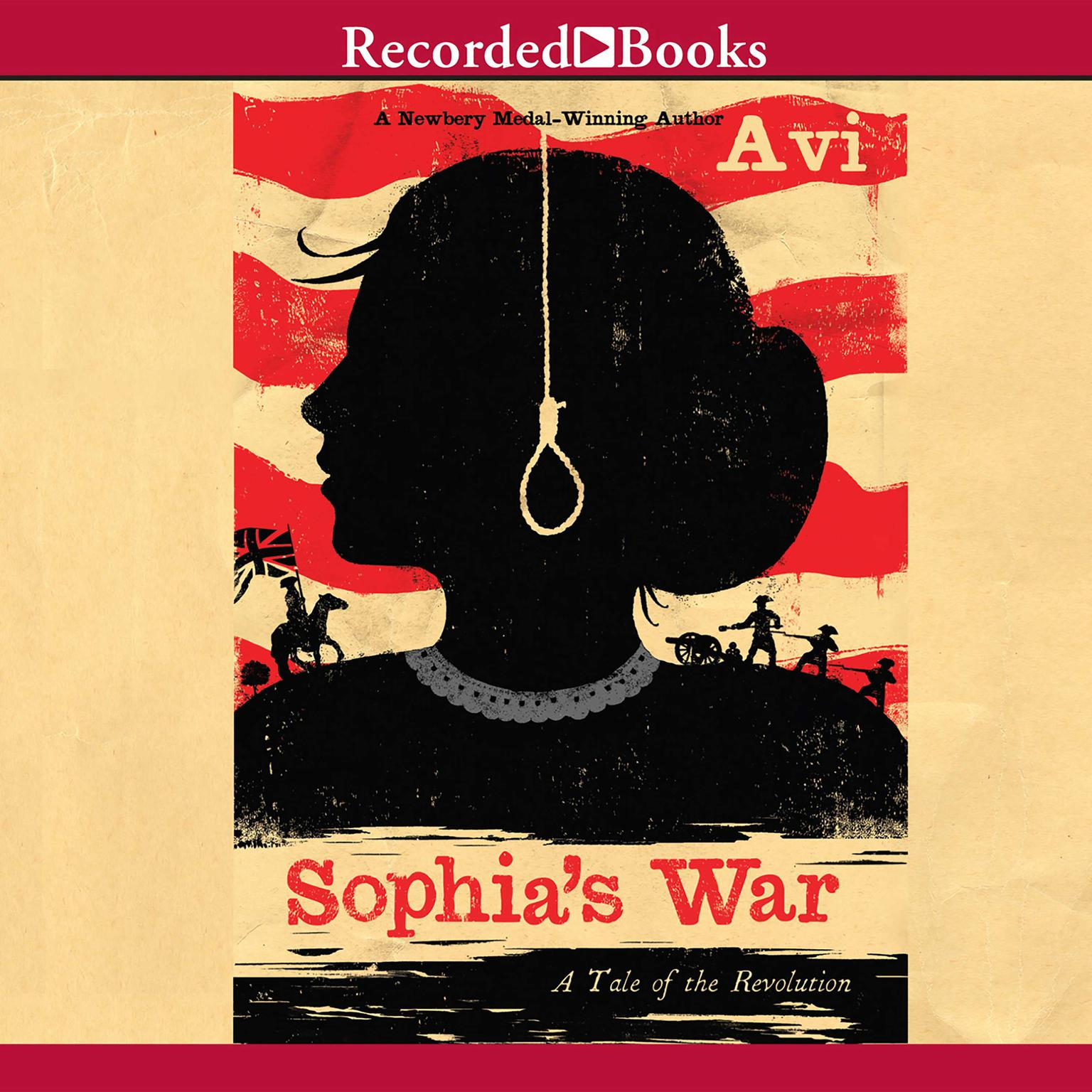 Printable Sophia's War: A Tale of the Revolution Audiobook Cover Art