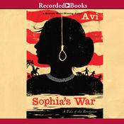 Sophia's War: A Tale of the Revolution, by Avi
