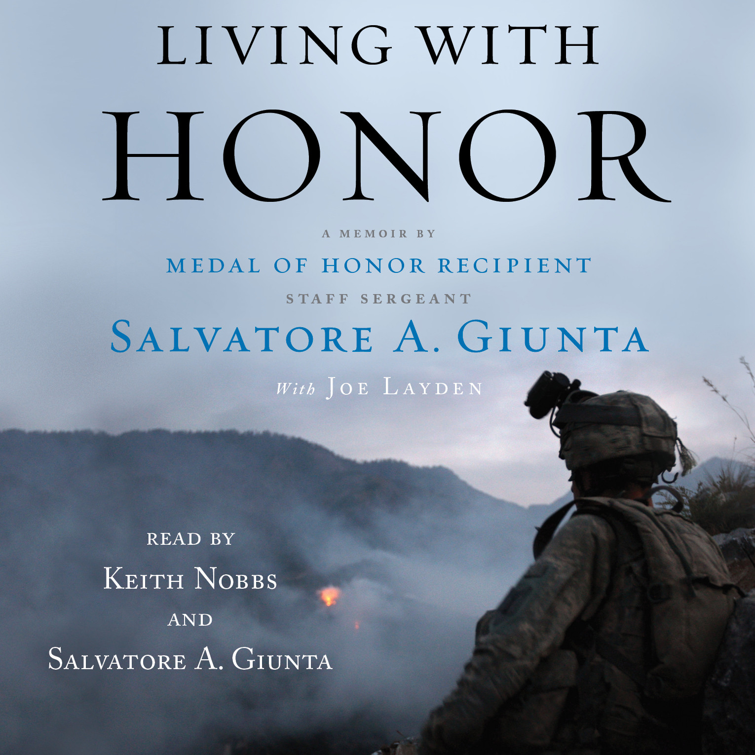 Printable Living with Honor: A Memoir by America's First Living Medal of Honor Recipient Since the Vietnam War Audiobook Cover Art