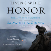 Living with Honor: A Memoir by America's First Living Medal of Honor Recipient Since the Vietnam War Audiobook, by Sal Giunta
