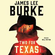 Two for Texas Audiobook, by James Lee Burke