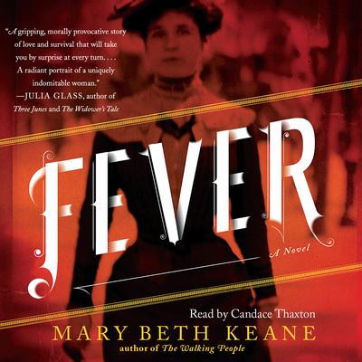 Fever: A Novel Audiobook, by Mary Beth Keane