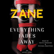 Zane's Everything Fades Away: An eShort Story Audiobook, by Zane