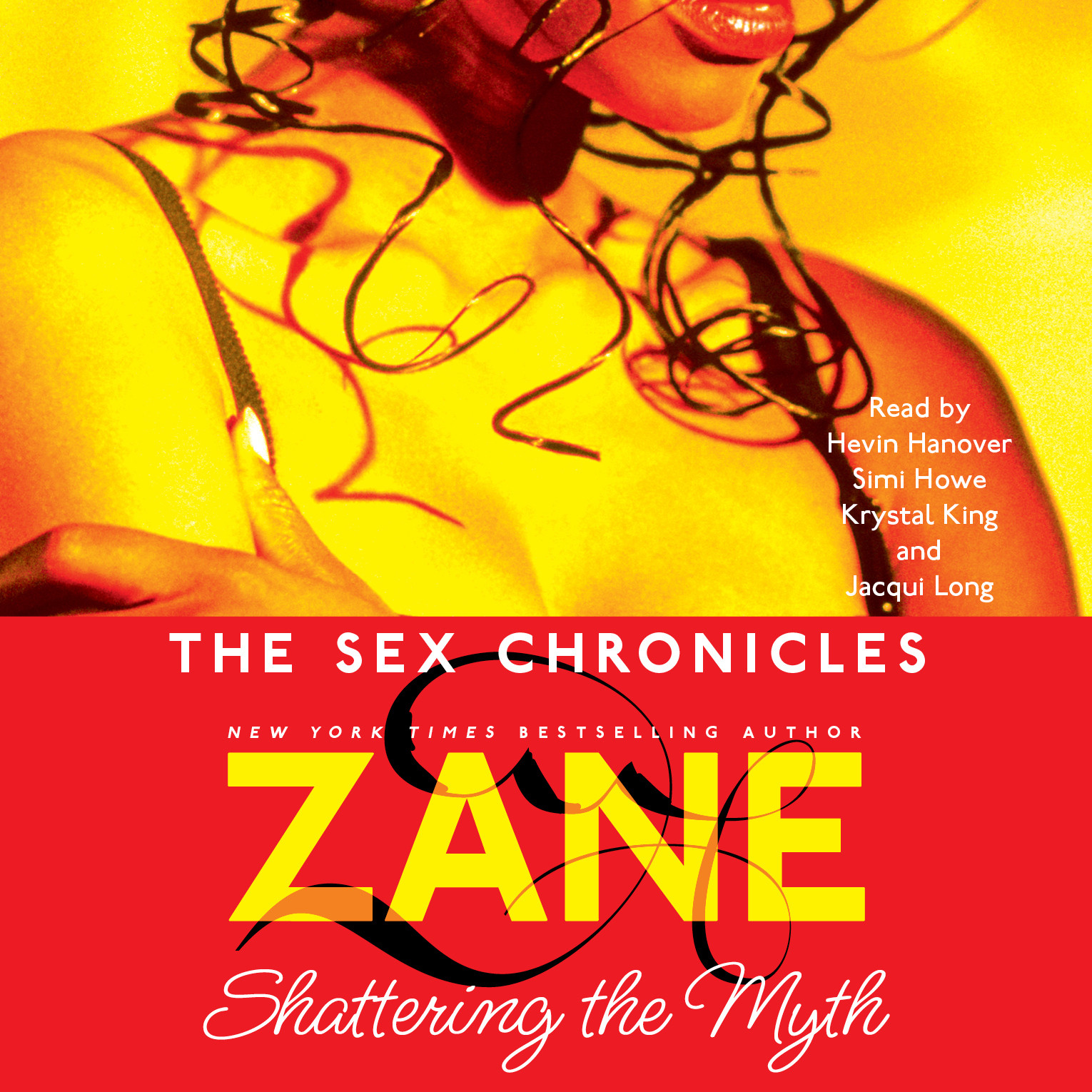 Printable The Sex Chronicles: Shattering the Myth Audiobook Cover Art