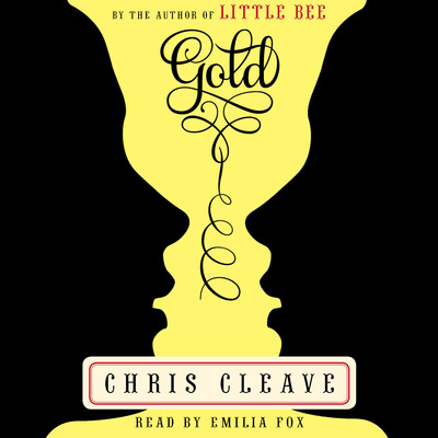 Gold: A Novel Audiobook, by Chris Cleave