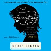 Incendiary: A Novel Audiobook, by Chris Cleave