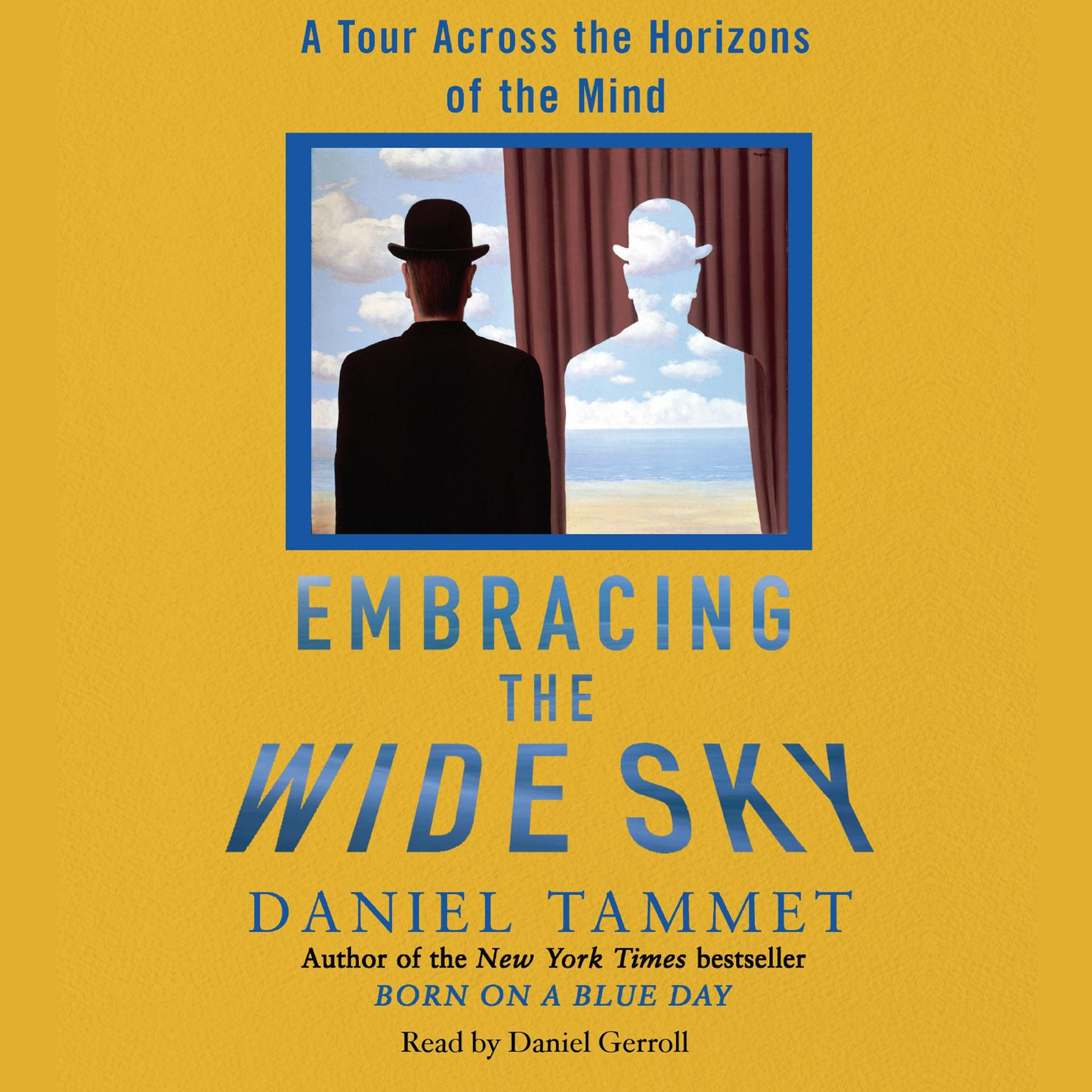 Printable Embracing the Wide Sky: A Tour Across the Horizons of the Mind Audiobook Cover Art