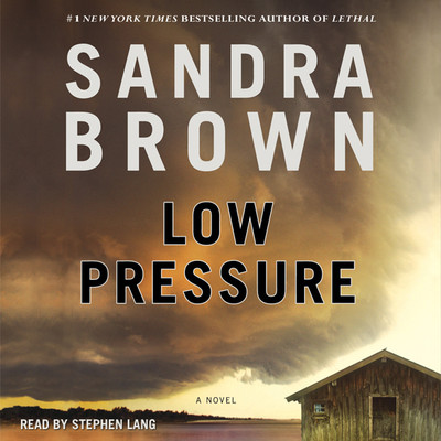 Low Pressure Audiobook, by Sandra Brown
