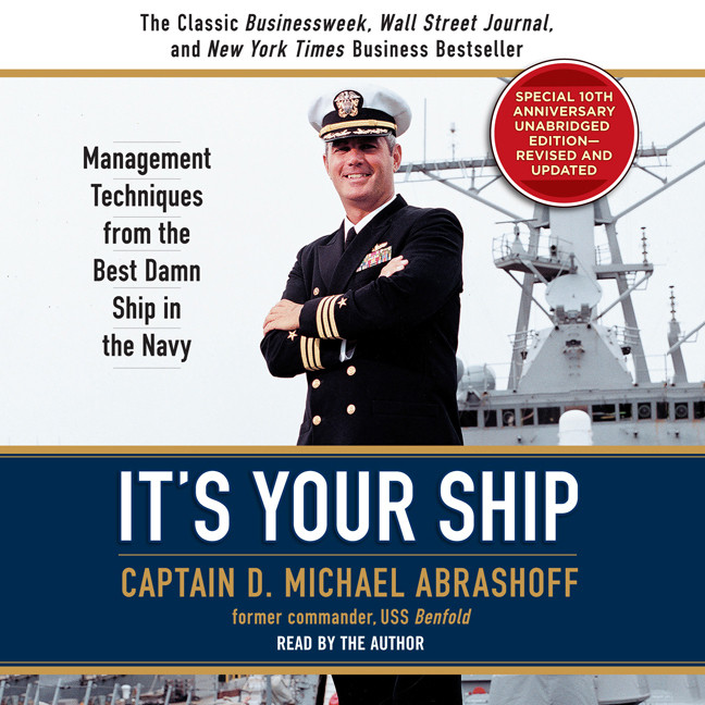 Printable It's Your Ship: Management Techniques from the Best Damn Ship in the Navy (revised) Audiobook Cover Art