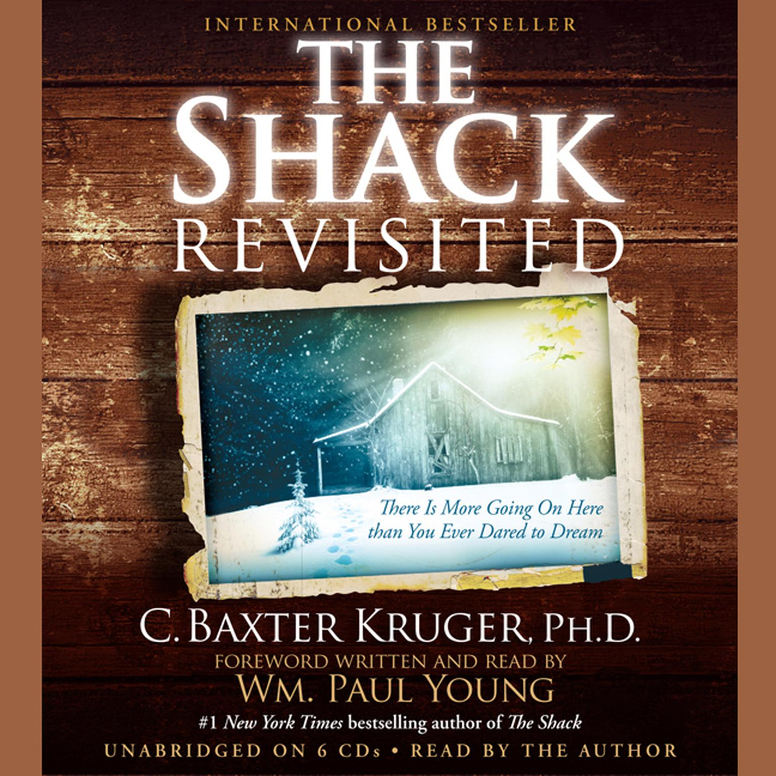 Printable The Shack Revisited: There Is More Going On Here than You Ever Dared to Dream Audiobook Cover Art