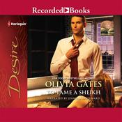 To Tame a Sheikh Audiobook, by Olivia Gates