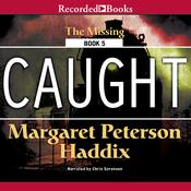 Caught, by Margaret Peterson Haddix