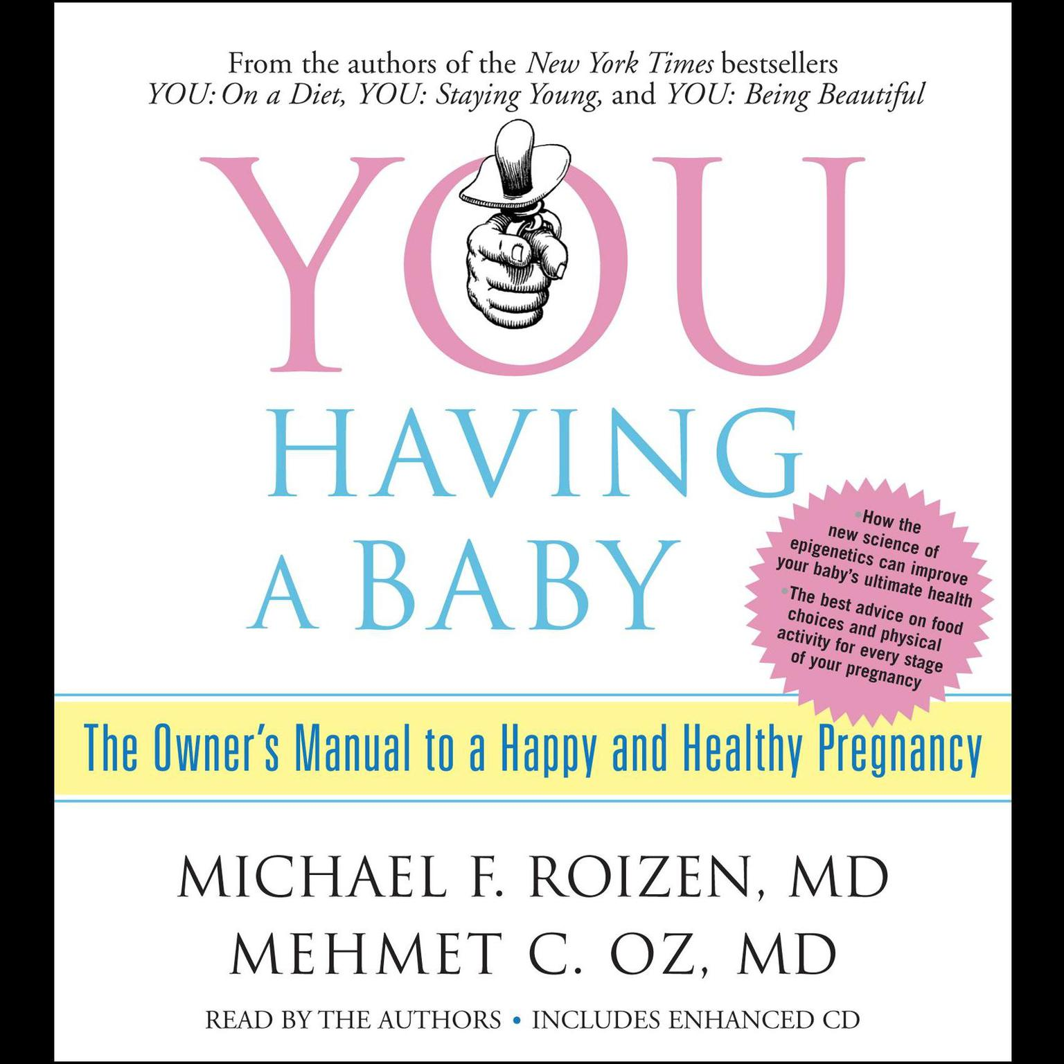Printable YOU: Having a Baby: The Owner's Manual to a Happy and Healthy Pregnancy Audiobook Cover Art