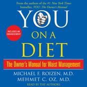 You: On a Diet: The Owners Manual for Waist Management Audiobook, by Michael F. Roizen