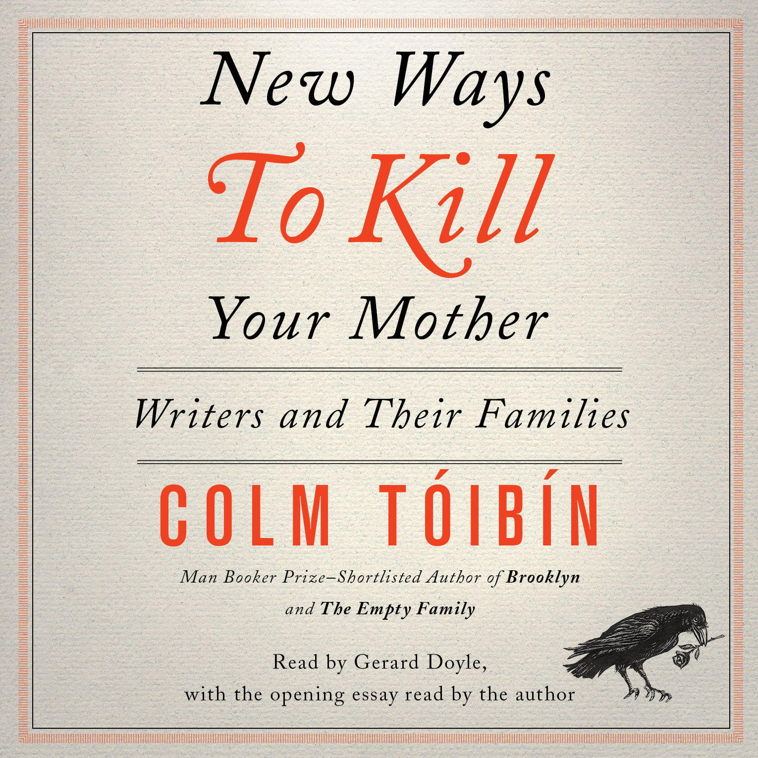 Printable New Ways to Kill Your Mother: Writers and Their Families Audiobook Cover Art
