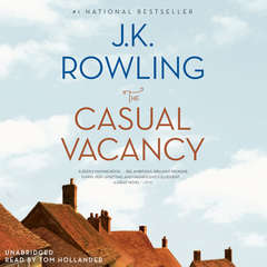 The Casual Vacancy Audiobook, by J. K. Rowling