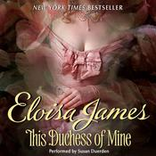 This Duchess of Mine Audiobook, by Eloisa James