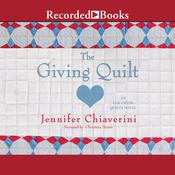 The Giving Quilt, by Jennifer Chiaverini