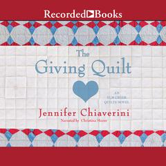 The Giving Quilt Audiobook, by Jennifer Chiaverini
