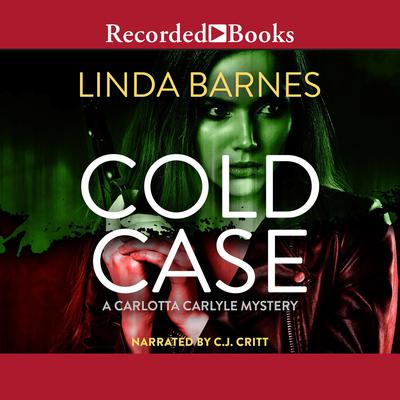 Cold Case Audiobook, by Linda Barnes