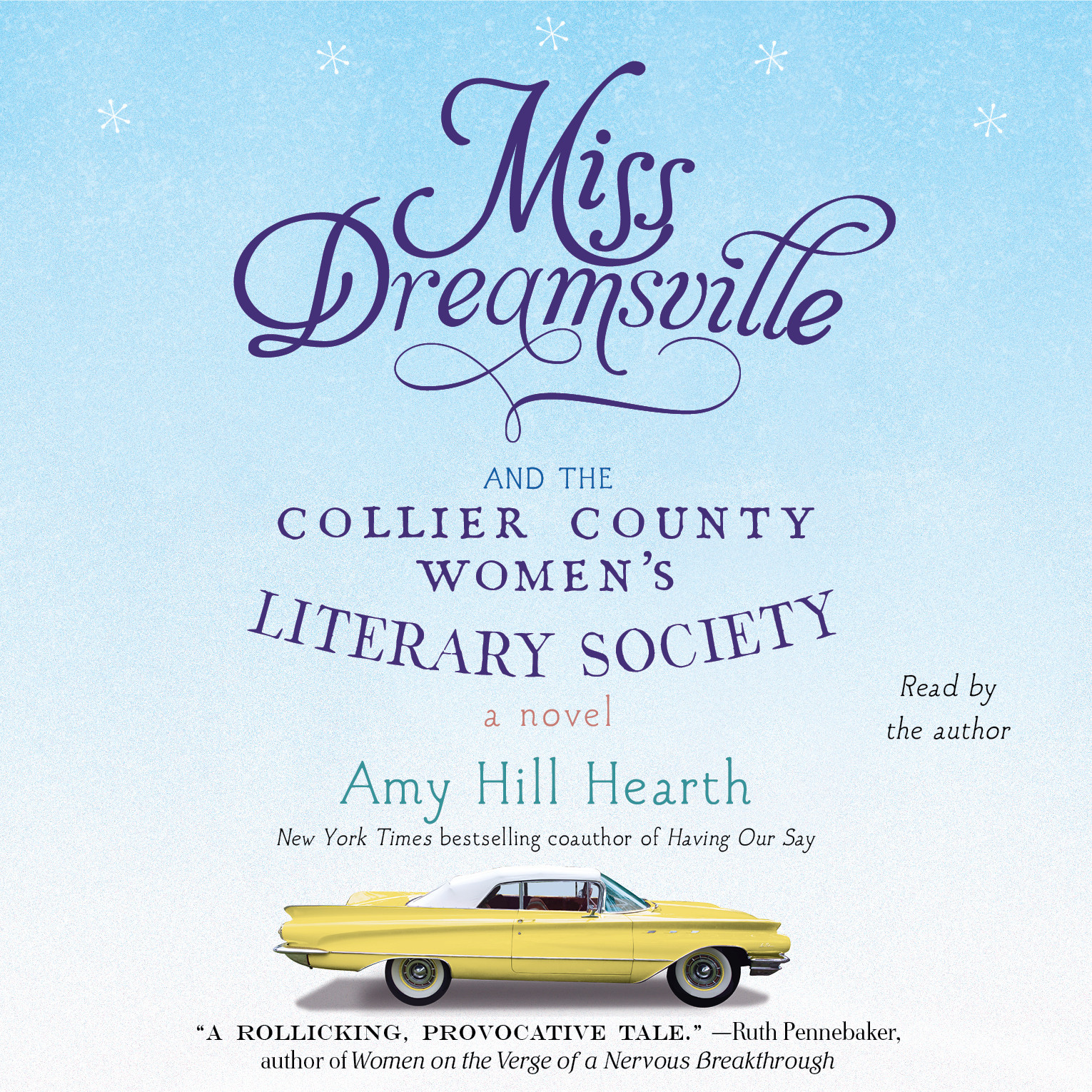 Printable Miss Dreamsville and the Collier County Women's Literary Society: A Novel Audiobook Cover Art