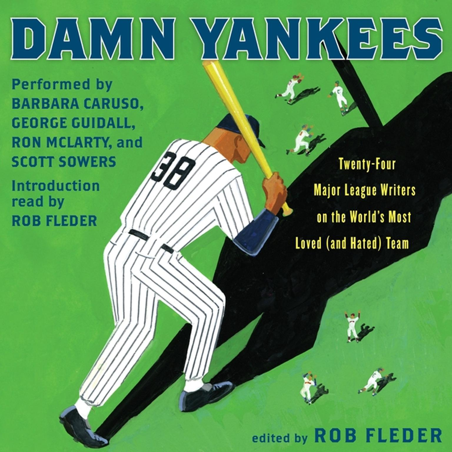 Printable Damn Yankees: Twenty-Four Major League Writers on the World's Most Loved (and Hated) Team Audiobook Cover Art