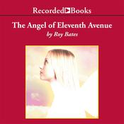 The Angel of Eleventh Avenue, by Roy Bates