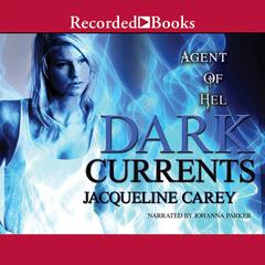 Dark Currents: Agent of Hel Audiobook, by Jacqueline Carey