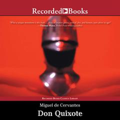 Don Quixote Audiobook, by Miguel de Cervantes