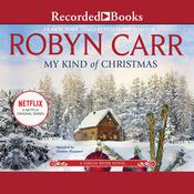 My Kind of Christmas Audiobook, by Robyn Carr