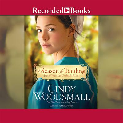 A Season for Tending Audiobook, by Cindy Woodsmall
