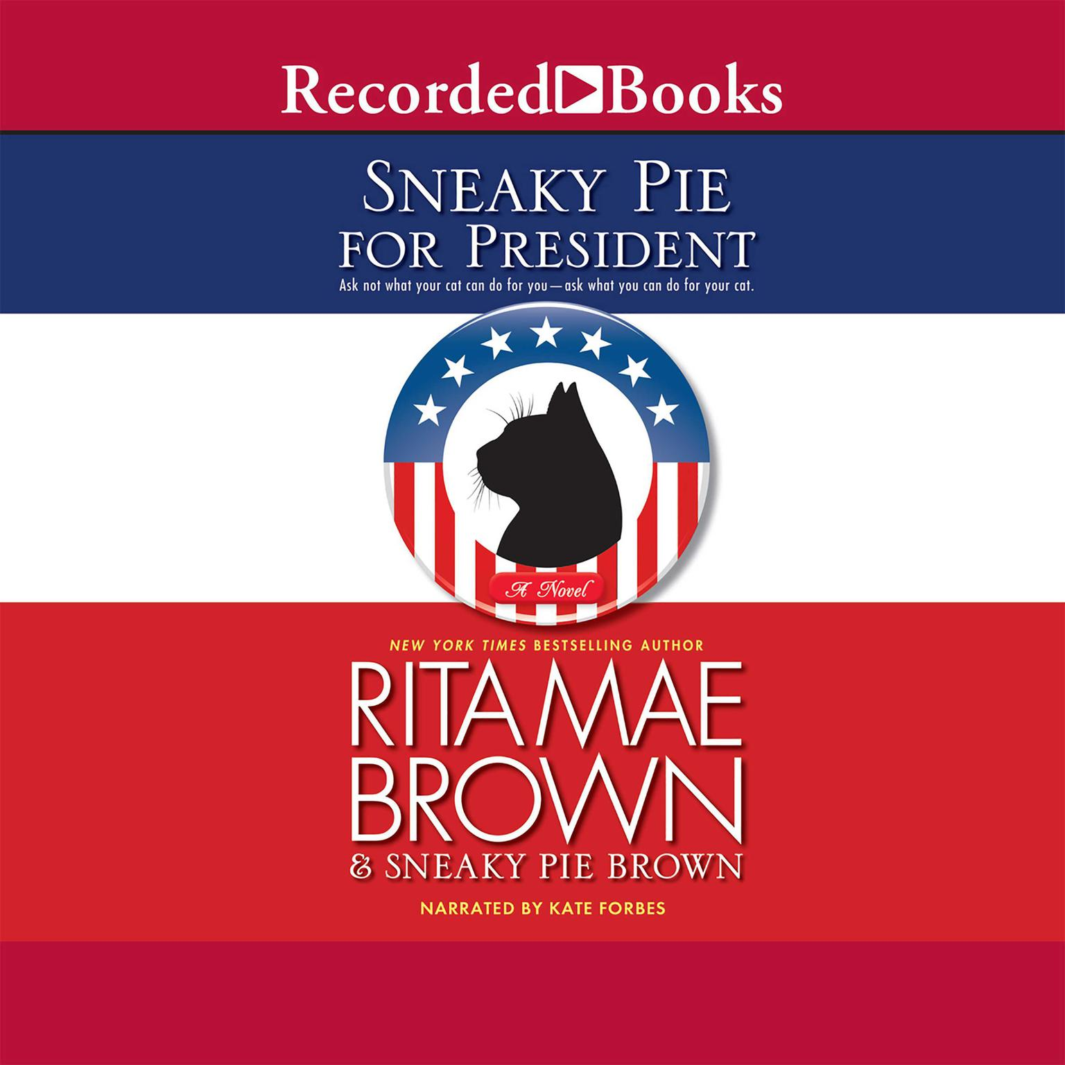 Printable Sneaky Pie for President Audiobook Cover Art