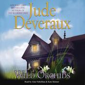 Wild Orchids: A Novel, by Jude Deveraux