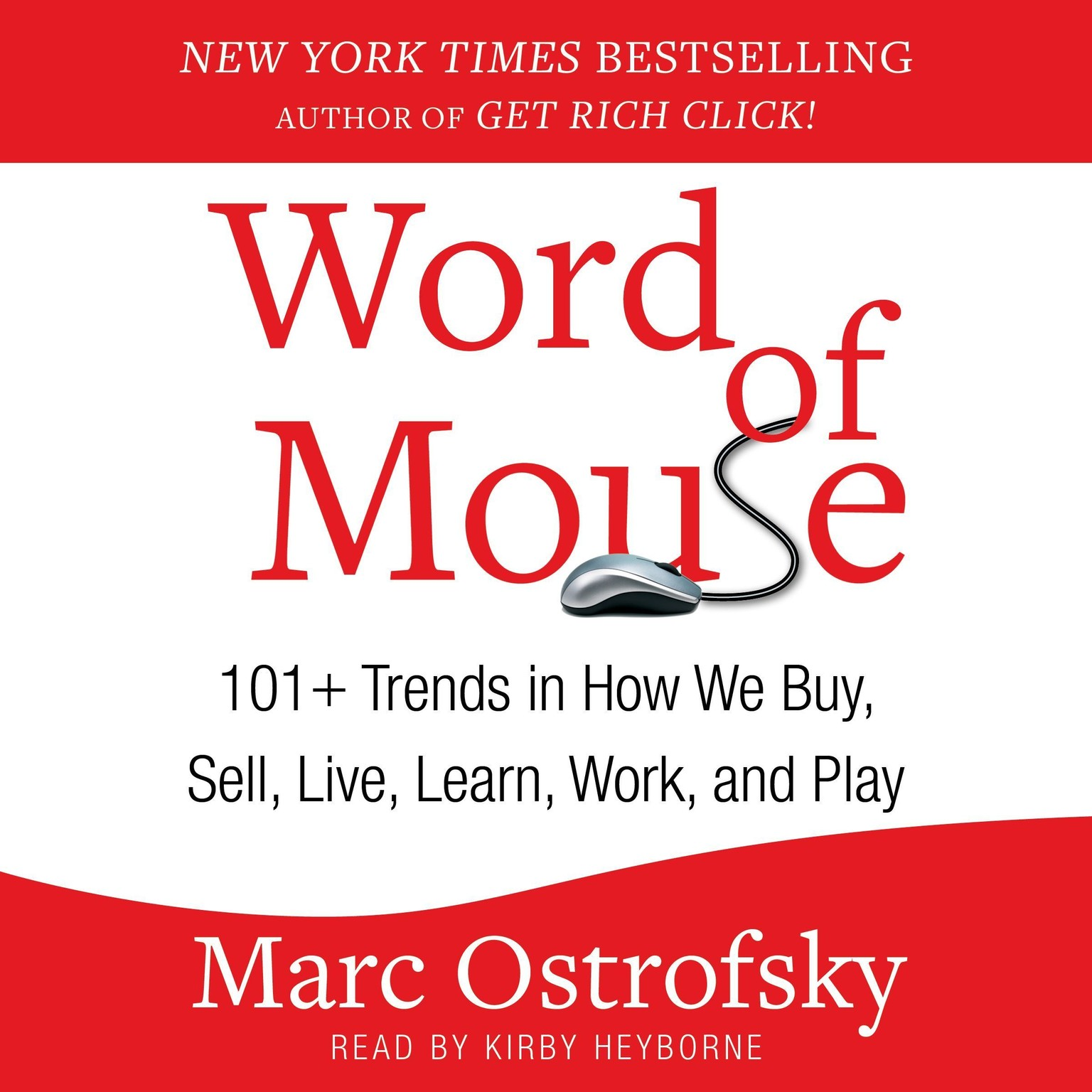 Printable Word of Mouse: 101+ Trends in How We Buy, Sell, Live, Learn, Work, and Play Audiobook Cover Art