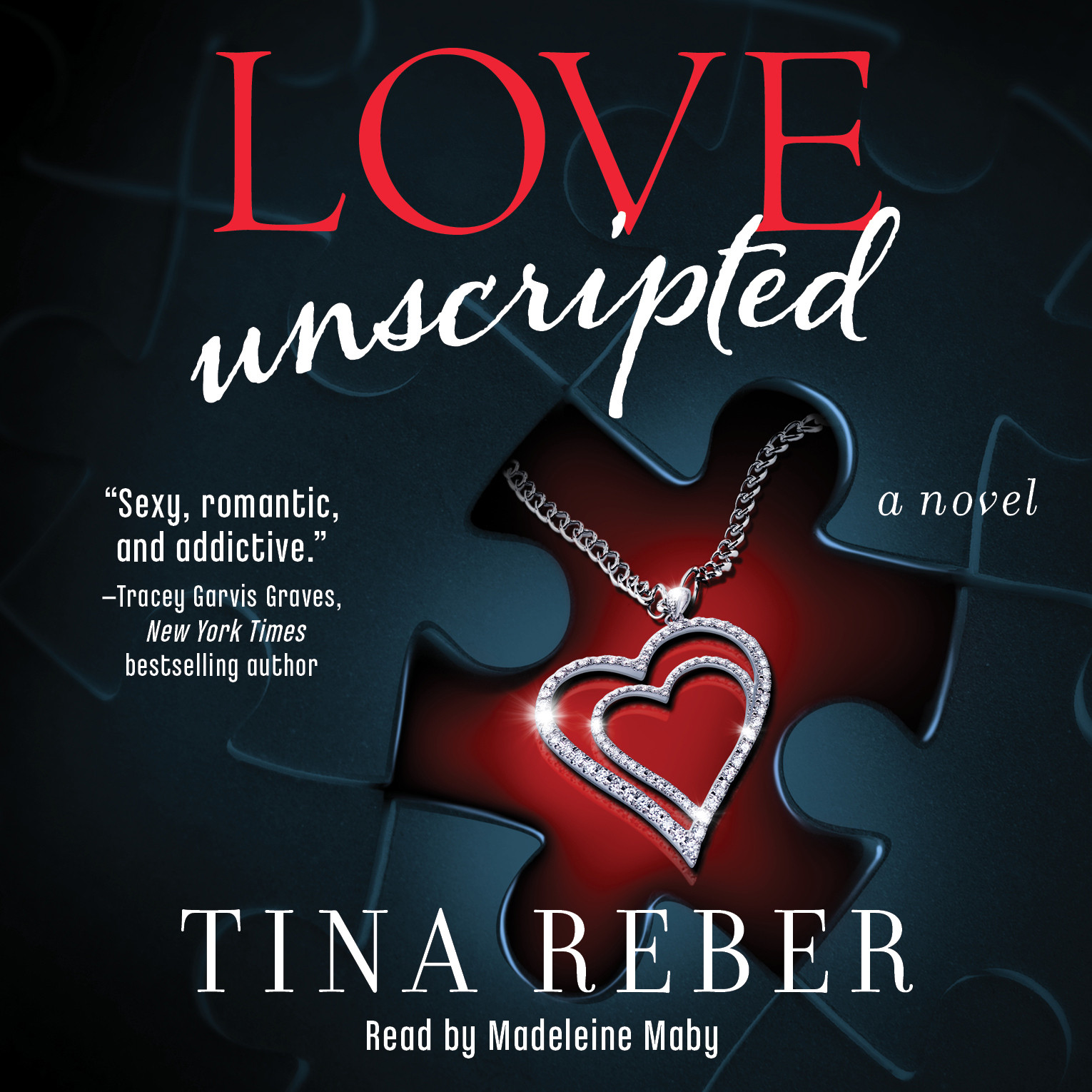 Printable Love Unscripted: A Novel Audiobook Cover Art
